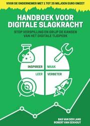 Handboek voor Digitale slagkracht -stop verspilling en grijp de k ansen van het digitale tijdper Lans, Bas van der