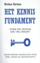 Het kennis fundament -over de kennis die vrij maakt; bevrijdende gedachten over Go Hartman, Nicolaas