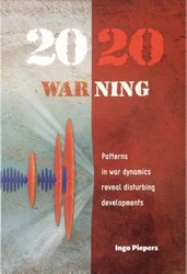 2020 WARning -patterns in war dynamics revea l disturbing developments Piepers, Ingo