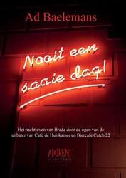 Nooit een saaie dag! -Het nachtleven van Breda door de ogen van de uitbater van Ca Baelemans, Ad