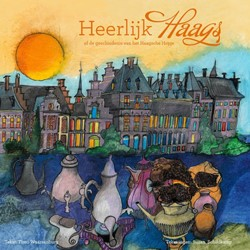 Heerlijk Haags  of de geschiedenis van h -of de geschiedenis van het Haa gsche Hopje Waarsenburg, Timo