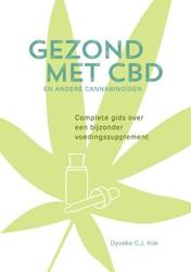 Gezond met CBD en andere cannabinoiden -Complete gids over een bijzond er voedingssupplement Kok, Dyveke