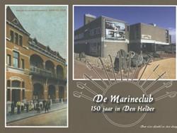 De Marineclub -150 jaar in Den Helder Rondel, Cees