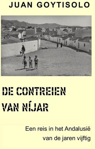 De contreien van Nijar -Een reis door het Andalusie v an de jaren vijftig Goytisolo, Juan