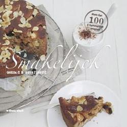 Smakelijck - Gezond & Gevarieerd -lekkere recepten voor elk mome nt van de dag Klinck, Williene
