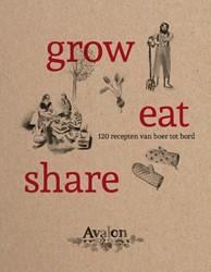 Grow - eat - share -120 recepten van boer tot bord Deconinck, Marijke