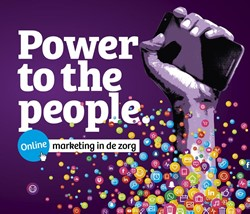 Power to the people - online marketing i -online marketing in de zorg Draaisma, Marian