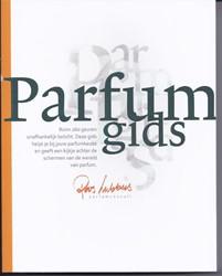 De Parfumgids -ruim 260 geuren onafhankelijk belicht Lubbers, Roos