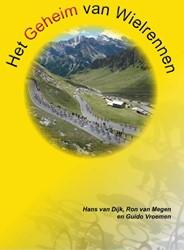 Het geheim van wielrennen Dijk, Hans van