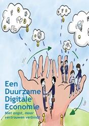 Een duurzame digitale economie -Niet angst, maar vertrouwen ve rbindt Krikke, Ad