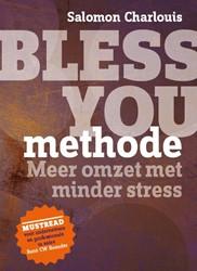 Bless You methode -MEER OMZET MET MINDER STRESS Charlouis, Salomon