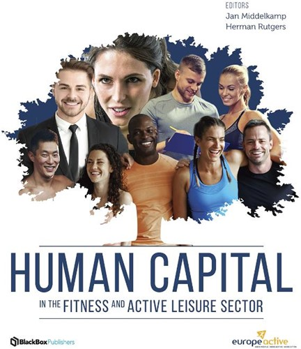 Human capital -In the fitness and active leis ure sector Middelkamp, Jan