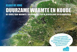 Duurzame warmte en koude -de groei van warmte- en kouden etten in Nederland en Vlaander Jong, Klaas de