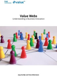 Value webs -Understanding e-Business Innov ation Gordijn, J.