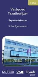 Vastgoed Taxatiewijzer | -Exploitatiekosten schoolgebouw en Koeter Vastgoed Adviseurs