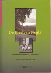 THEEMA DE THEE VAN NEGLA -HERINNERINGEN VAN MARGA C. KER KHOVEN ASSELT, WIJNT VAN