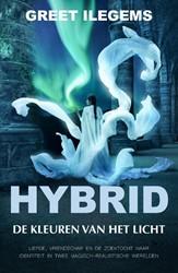 Hybrid Hybrid, De kleuren van het licht Ilegems, Greet