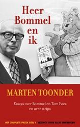 Heer Bommel en ik -Essays over Bommel en Tom Poes en over strips Toonder, Marten