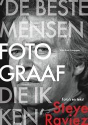 'De beste mensenfotograaf die ik ke -veertig jaar fotojournalistiek (1966-2006) Raviez, Steye