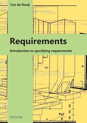 Requirements -Introduction to specifying req uirements Rooij, Ton de