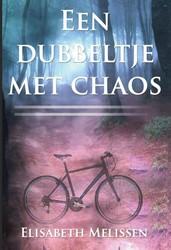 Een dubbeltje met chaos Melissen, Elisabeth