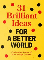 31 brilliant ideas for a better world -celebrating 5 years of what de sign can do Lier, Bas van