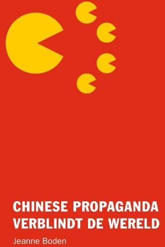 Chinese propaganda verblindt de wereld Boden, Jeanne