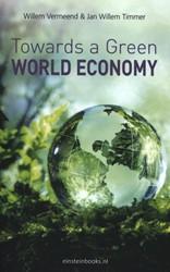 Towards a green world economy Vermeend, Willem
