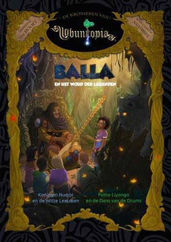 Balla en het Woud der Legenden -Koningin Numbi en de Witte Lee uwen, Fumo Liyongo en de dans Hooft, Leontine van