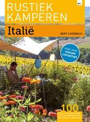 Rustiek Kamperen in Italie -Italie Loorbach, Bert