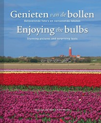 Genieten van de bollen/ Enjoying the bul -enjoying the bulbs Bent, Karel van der
