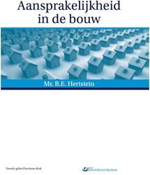 Aansprakelijkheid in de bouw Hertstein, B.E.