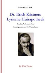 Dr. Erich Kastners Lyrische Huisapotheek -56 gedichten in het getto van Warschau opgeschreven en geil Kastner, Erich