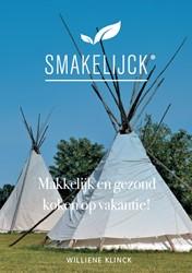 Makkelijk en gezond koken op vakantie&#3 -makkelijk en gezond op vakanti e Klinck, Williene