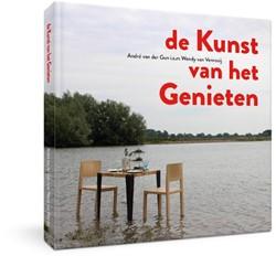 De kunst van het genieten -passie en beleving Gun, Andre van der