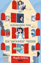 Het huishouden van een 'ontaarde&ap -over pubers, huisdieren en and er gespuis... Hurkmans, Marjolein