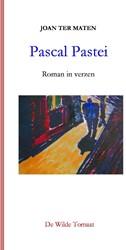 Pascal Pastei   Roman in verzen -roman in verzen Maten, Joan Ter