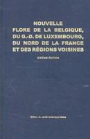 Nouvelle flore de la Belgique, du grand- -pteridophytes et spermatophyte s Lambinon, Jacques