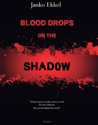 Blood Drops on the Shadow