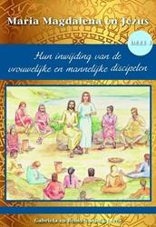 Hun inwijding van de vrouwelijke en mann -Hun inwijding van de vrouwelij ke en mannelijke discipelen Gaastra-Levin, Gabriela