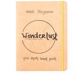 Wonderlust -explore, create,shine; your in side travel guide Stegeman, Merel