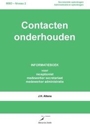 Contacten onderhouden -informatieboek voor de recepti onist, de medewerker secretari Altena, J.H.
