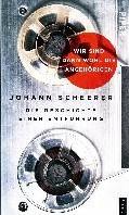 Wir sind dann wohl die Angehorigen -Die Geschichte einer Entfuhru ng Scheerer, Johann