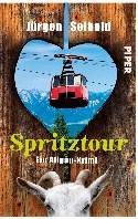 Spritztour -Ein Allgau-Krimi Seibold, Jurgen