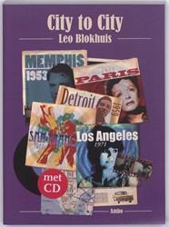 City to City -steden en hun muziek in liedje s en lijstjes Blokhuis, Leo
