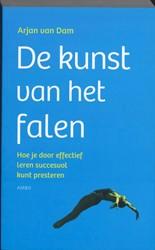 De kunst van het falen -hoe je door effectief te leren succesvol kunt presteren Dam, Arjan van