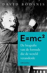 E=MC2 -De biografie van de formule di e de wereld veranderde Bodanis, David