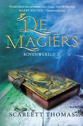 Bovenwereld 2 - De magiers Thomas, Scarlett