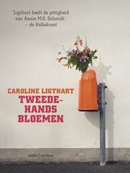 Tweedehands bloemen -verhalen Ligthart, Caroline
