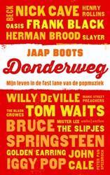 Donderweg (POD) -mijn leven in de fast lane van de popmuziek Boots, Jaap